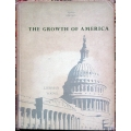 THE GROWTH OF AMERICA, Liebman Young, Third Edition