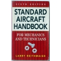 STANDARD AIRCRAFT HANDBOOK, FOR MECHANICS AND TECHNICIANS, LARRY REITHMAIER