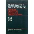 McGRAW-HILL DICTIONARY OF BUSINESS ACRONYMS, INITIALS & ABBREVIATIONS, JERRY M. ROSENBERG