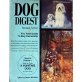 DOG DIGEST, Revised Edition, The Total Guide To Dog Ownership, Susan Bernstein