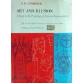 ART AND ILLUSION, A Study in the Psychology of Pictorial Representation, E. H. GOMBRICH