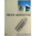 THE NEW FRENCH ARCHITECTURE, by WOJCIECH LESNIKOWSKI