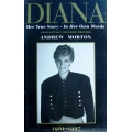 DIANA, Her True Story - In Her Own Words, COMPLETELY REVISED EDITION, ANDREW MORTON