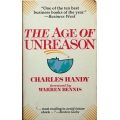 THE AGE OF UNREASON, CHARLES HANDY