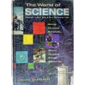 (SOLD) The World of SCIENCE, Scientists at work today in many challenging fields